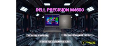 Dell Precision M4800 cấu hình siêu khủng, ~15 triệu dân thiết kế phải xem