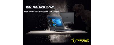 Đánh giá máy trạm Dell Precision M7720 - Khủng long bạo chúa trong tầm ngân sách 30 triệu đồng