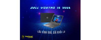 Laptop Dell Vostro 15 3568 - Cấu hình khá, giá khỏi lo