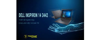 Laptop Dell Inspiron 14 3442 - Thiết kế hoàn hảo cho làm việc và giải trí