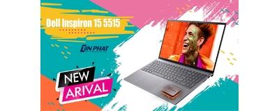 Đánh giá Laptop Dell Inspiron 15 5515: Thiết kế mới cải tiến hiệu suất chip Ryzen R5