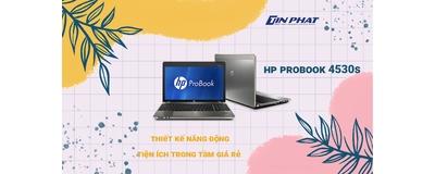 Đánh giá HP ProBook 4530S Laptop thiết kế năng động, tiện ích trong tầm giá rẻ
